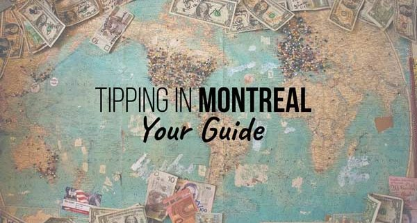 Montreal tips