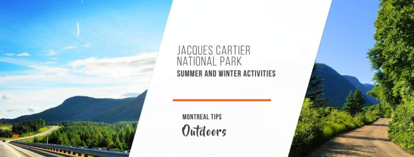 Jacques Cartier National Park | Summer and Winter Activities